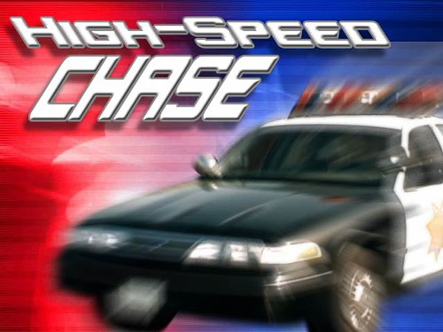 Strike that. Low speed chase.